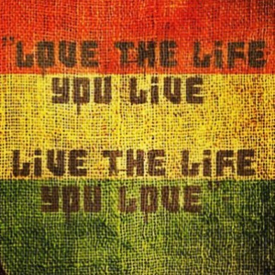 Love the life you live Live the life you lovehellip